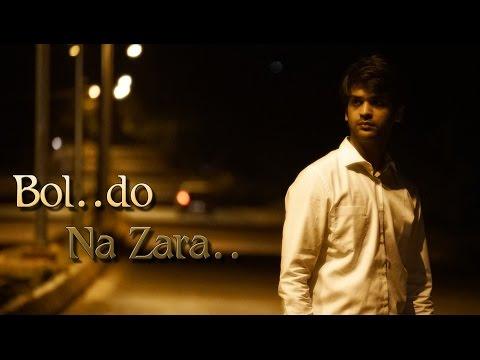 Bol Do Naa Zara -Music Video By Swayam | Armaan Mallik |Amaal Mallik|Azhar  |Emraan Hashmi