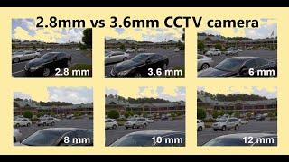 2.8mm Vs 3.6mm CCTV Camera Comparison Swapout.