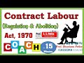 Contract Labour Regulation & Abolition Act 1970