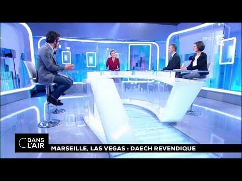 Marseille, Las Vegas : Daech revendique #cdanslair 02.10.2017