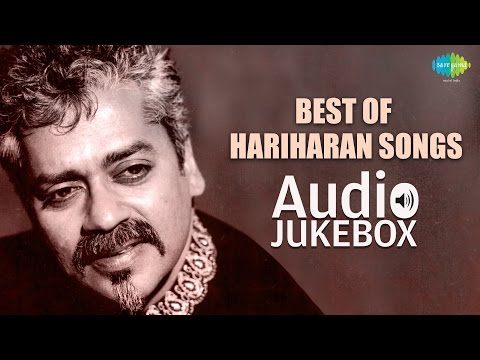 Best Of Hariharan Songs | Chanda Re Chanda Re | Audio Jukebox