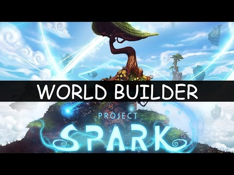 Project Spark World Builder