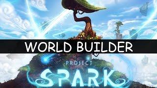 Project Spark World Builder