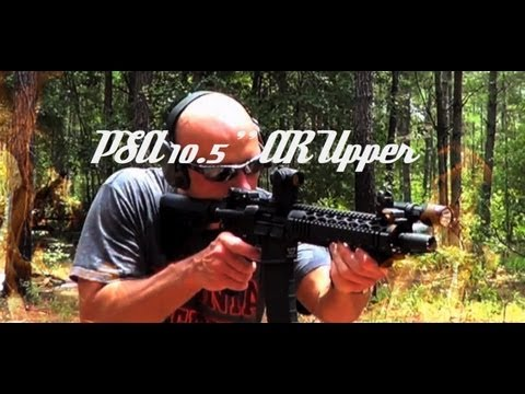 Palmetto State Armory 10 5'' AR Upper HD Review