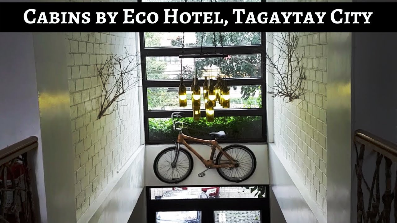 Cabins By Eco Hotel Tagaytay A Short Review Youtube