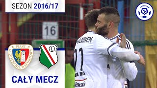 Piast Gliwice - Legia Warszawa [1. połowa] sezon 2016/17 kolejka 19