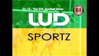 Episode 19 - The ESL Football Show - Essex Senior League