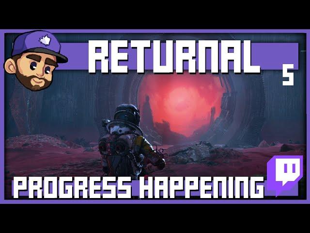 PROGRESS IS HAPPENING   RETURNAL Playthrough   Episode 5