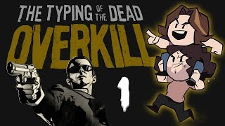 Typing of the Dead Overkill: Click Clack - PART 1 - Game Grumps