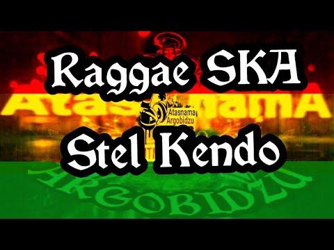Stel Kendo - Reggae SKA