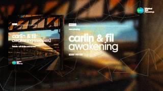 Carlin & Fil - Awakening ( Saer Remix ) OUT NOW