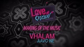 Making of Vhalam | Love Ni Bhavai | Sachin Jigar | Malhar Thakar | Pratik Gandhi | Aarohi Patel