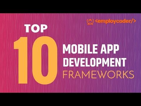 Top 10 Mobile App Development Frameworks 2019