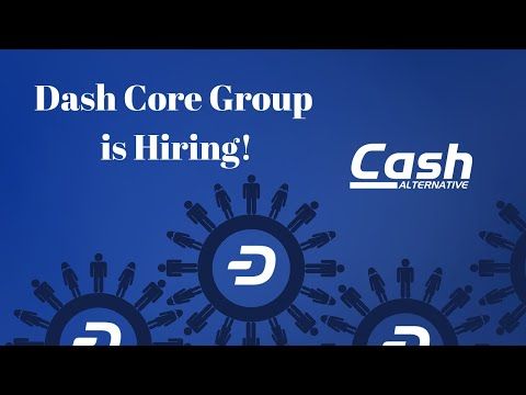 Dash Core Group is Hiring! Apply within.