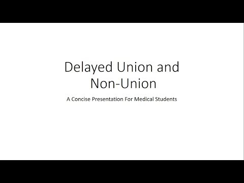 Delayed Union And Non Union - Orthopedics For Medical Students