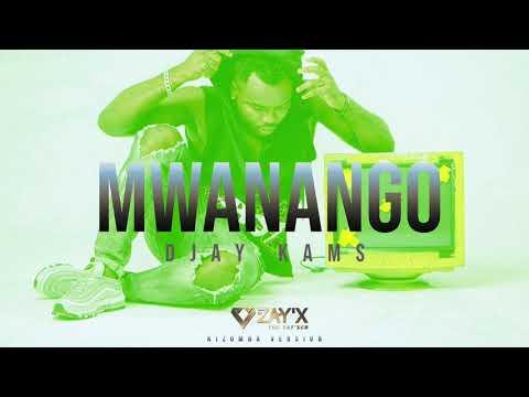 Kizomba 2019  Mwanango - Djay Kams by Dj Zay&39;X