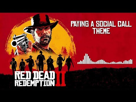 Red Dead Redemption 2  Soundtrack - Paying A Social Call   With Visualizer