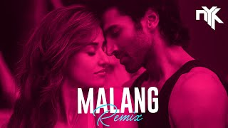 Malang (DJ NYK Remix) | Aditya Roy Kapur, Disha Patani