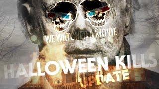 HALLOWEEN MOVIE UPDATE!!!!!!