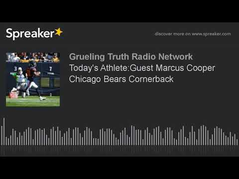 Today's Athlete:Guest Marcus Cooper Chicago Bears Cornerback
