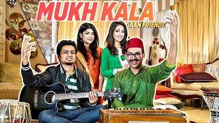 Gaan Friendz - MUKH KALA | Shouvik Ahmed | Tamim Mridha | Sarika Sabah | Ridy Sheikh | Tahsin Ahmed