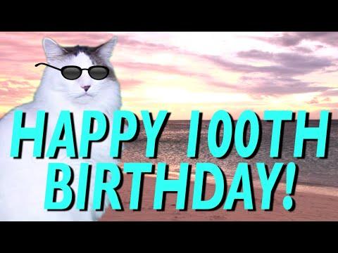 happy-100th-birthday!---epic-cat-happy-birthday-song