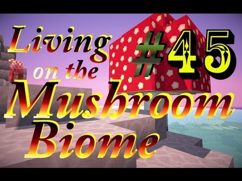 Living on the Mushrrom Biome - EP. 45 - Cattle Rustling