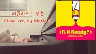 Lovelyz  러블리즈  - 첫눈  First Snow  + 가사  Lyricis , 악보  Sheet  피아노연주 / 글로리아엘  Glori