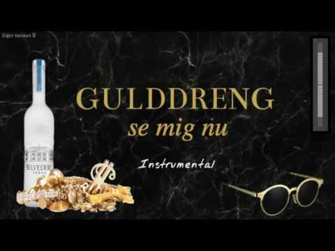 Gulddreng - Se Mig Nu (Instrumental version)