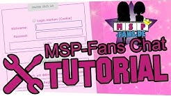 ►Registrieren - Anmelden - Chatten◄ Tutorial: MSP-Fans-Chat
