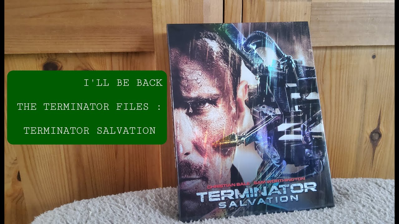 Download I'LL BE BACK ~ THE TERMINATOR FILES: TERMINATOR SALVATION BLU-RAY LIMITED EDITION & STEELBOOK