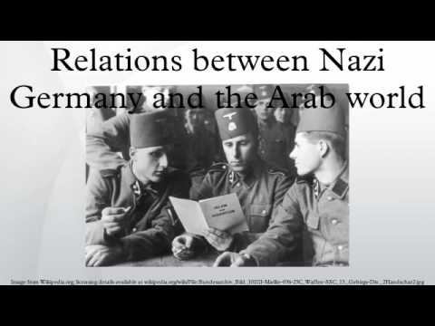 Relations between Nazi Germany and the Arab world