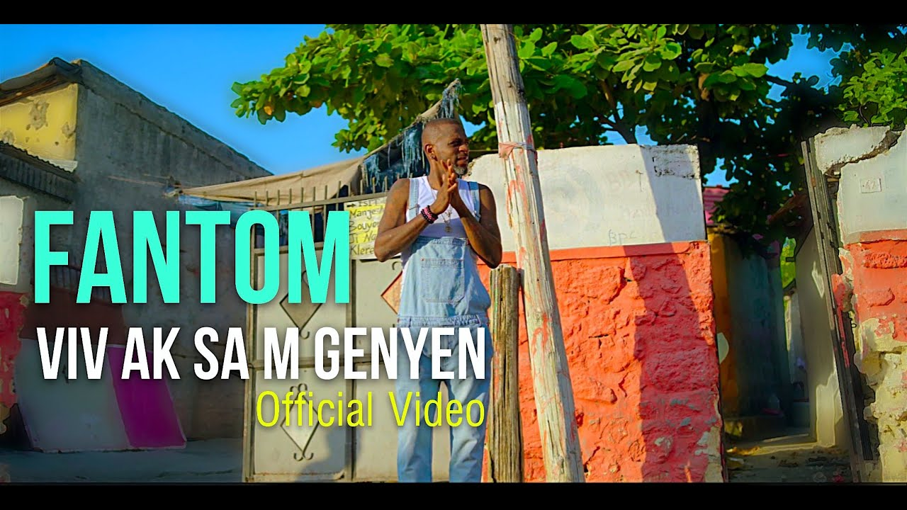 Download FANTOM - Viv Ak Sam Genyen (Official Video)