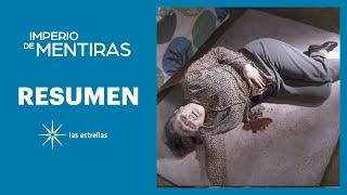 RESUMEN SEMANAL: La muerte de Nieves | Imperio de mentiras | Las Estrellas