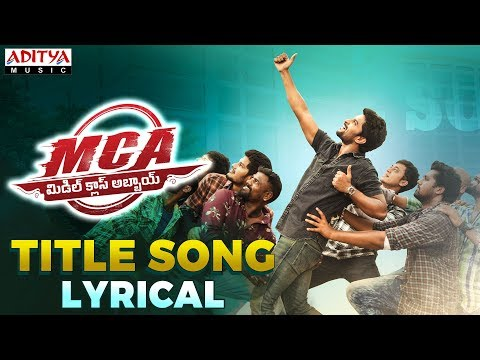 MCA Title Song Lyrical | MCA Movie Songs | Nani, Sai Pallavi | DSP | Dil Raju | Sriram Venu