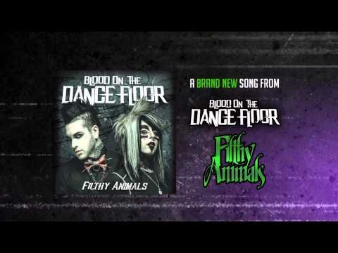 Blood on the Dance Floor - Filthy Animals (Official Lyric Video)