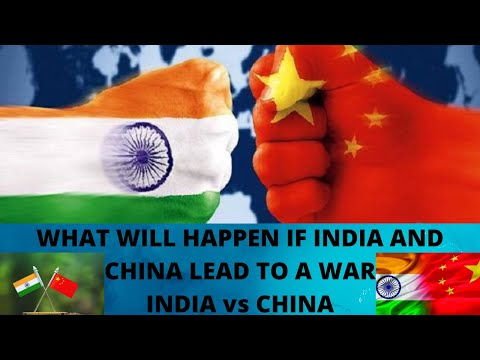 what-will-happen-if-india-and-china-lead-to-a-war.1v1-view-part1