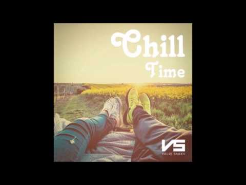 Chill Time with Valdi Sabev