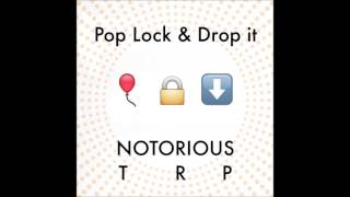 Baby Huey - Pop Lock and Drop it (Notorious TRP Remix)
