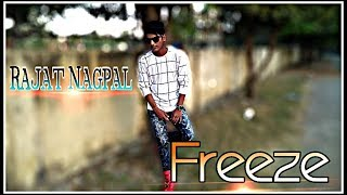 Freeze New Version Choreography Rajat Nagpal Latest Punjabi Song