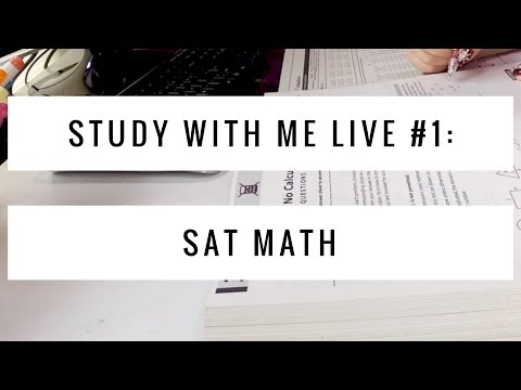 Study With Me Live/Real Time: SAT Math