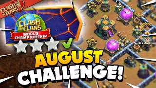 3 Star the August Qualifier Challenge (Clash of Clans)