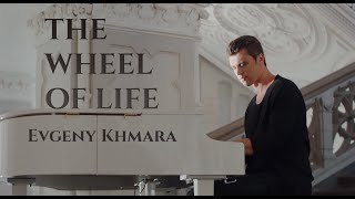 Gambar cover Evgeny Khmara - THE WHEEL OF LIFE