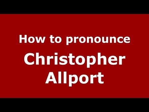 How to pronounce Christopher Allport American EnglishUS   PronounceNames.com