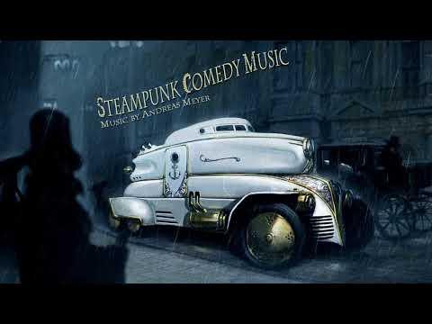 Steampunk Comedy Music