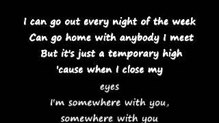 Kenny Chesney- Somewhere With You Lyrics