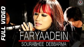 Faryaadein - Full Video HD | Sourabhee Debbarma | Ajay Singha