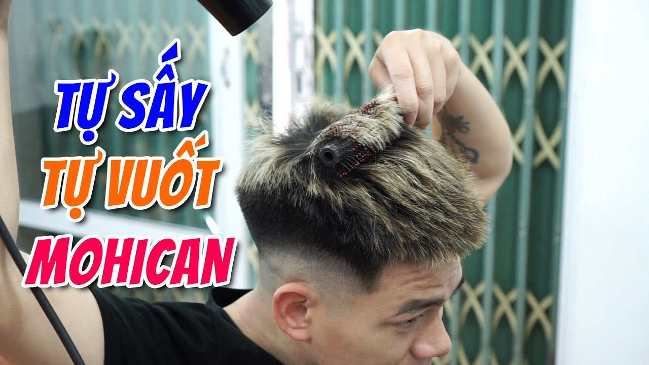 Hướng dẫn TỰ SẤY, TỰ VUỐT SÁP tạo kiểu MOHICAN tại nhà – chinhbarber.com | Khái quát các nội dung về những kiểu tóc dập xù đẹp chính xác