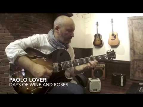 Paolo Loveri - Days of wine and roses