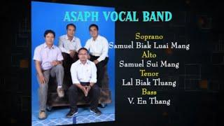 Asaph Vocal Band - Sankhuk Lungpi (Full Version)